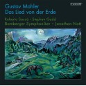 Mahler : Le Chant de la Terre / Jonathan Nott
