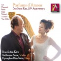 Parfums d'Amour / Duo Sutre-Kim 25ème anniversaire