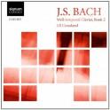 Bach : Le Clavier bien tempéré - Livre 2 / Jill Crossland