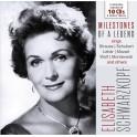 Milestones of A Legend / Elisabeth Schwarzkopf