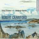 Crawford, Robert : Quatuors à cordes n°1 à 3