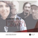 Gainsbourg etc... Featuring Laura L