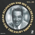 The Treasury Shows Vol.22 / Duke Ellington and His Orchestra