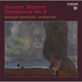 Mahler : Symphonie n°6 / Jonathan Nott