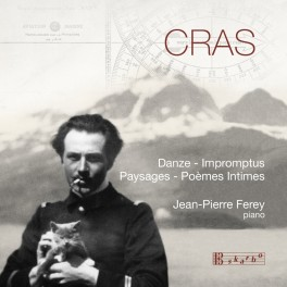 Cras : Oeuvres pour piano