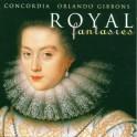 Gibbons : Fantaisies Royales - Musique pour Consort de violes Vol.1