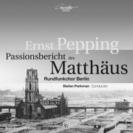 Pepping, Ernst : Passionsbericht des Matthaus