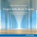 Scarlatti : Vespro della Beata Vergine