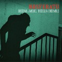 Nosferatu / Buscemi & The Michel Bisceglia Ensemble