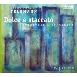 Telemann : Dolce E Staccato, Ouvertures et Concertos