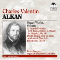 Alkan : Oeuvres pour orgue Volume 1