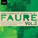 Fauré : Intégrale des Mélodies Volume 2