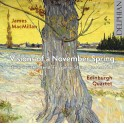 MacMillan : Visions of a November Spring