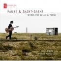 Fauré & Saint-Saëns : Oeuvres pour violoncelle et piano