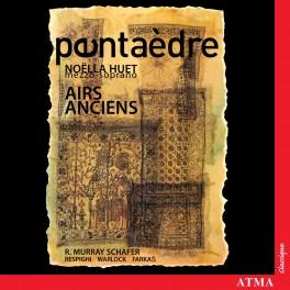 Airs Anciens / Ensemble Pentaèdre