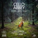 Walton - Boyler - Elgar : Cello Abbey