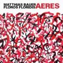 Aeres / Matthias Bauer - Floros Floridis
