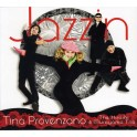 Jazzin / Tina Provenzano & The Hiroshi Murayama Trio
