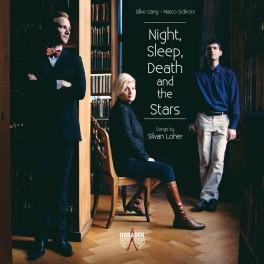 Loher, Silvan : Night, Sleep, Death and the Stars, Mélodies