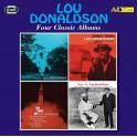 Four Classic Albums / Lou Donaldson
