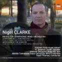 Clarke, Nigel : Musique pour orchestre symphonique à Vent