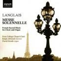 Langlais : Messe Solennelle & Musique sacrée française