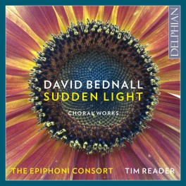 Bednall, David : Sudden Light, oeuvres pour choeur
