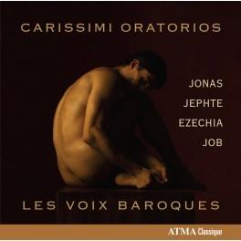 Carissimi : Oratorios / Les Voix Baroques