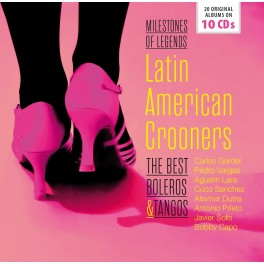 Milestones Of Legends / Latin American Crooners