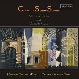 Saint-Saëns : Musique pour piano, et pour violoncelle et piano