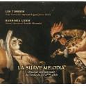 La Suave Melodia, musique instrumentale de l'Italie du XVIIème siècle