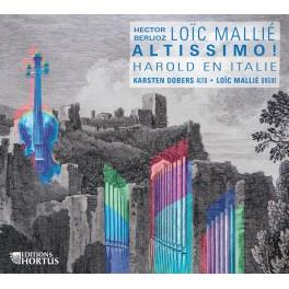 Berlioz - Mallié : Harold en Italie - Altissimo !