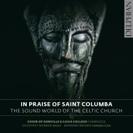 In Praise of St Columba - Le monde sonore de l'Église Celtique