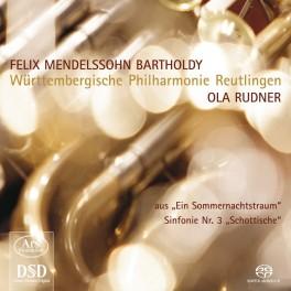 Mendelssohn : Le Songe d'une nuit d'été (extraits), Symphonie n°3