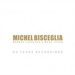 20 Years Recordings / Michel Bisceglia Trio