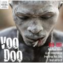 Voodoo - Musique de Rituel Rare et Interprétations Jazz d'Afrique, Haïti, Cuba, Brésil et d'US