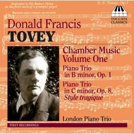Tovey, Sir Donald : Musique de Chambre Volume 1
