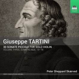 Tartini : 30 Sonate piccole - Sonates n°13 à 18 - Vol.3
