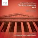 Widor : Les Symphonies pour Orgue Vol.3