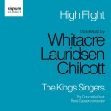 Whitacre - Lauridsen - Chilcott : High Flight / The King's Singers