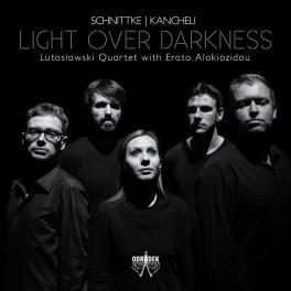 Schnittke - Kancheli : Quintette & Quatuors / Light Over Darkness