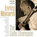 The Cello Champion / Enrico Mainardi