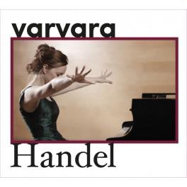 Haendel : Suites / Varvara
