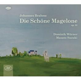 Brahms : La belle Magelone