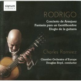 Rodrigo : Concerto d'Aranjuez / Charles Ramirez