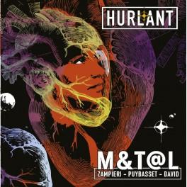 Hurlant / M&T@L