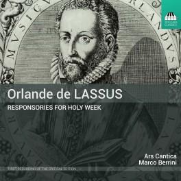 Lassus : Répons pour la Sainte Semaine