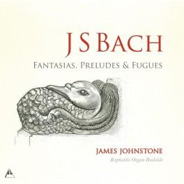 Bach, J-S : Fantaisies, Préludes et Fugues