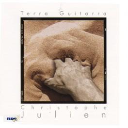 Terra Guitarra / Christophe Julien
