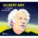 Amy, Gilbert : Le Temps du Souffle